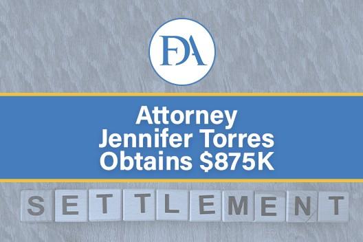 Jennifer Torres Obtains $875,000 Settlement In Bad Faith Case
